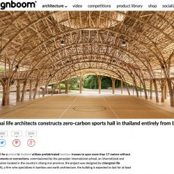 Designboom Publishes Bamboo Sports Hall For Panyaden International School